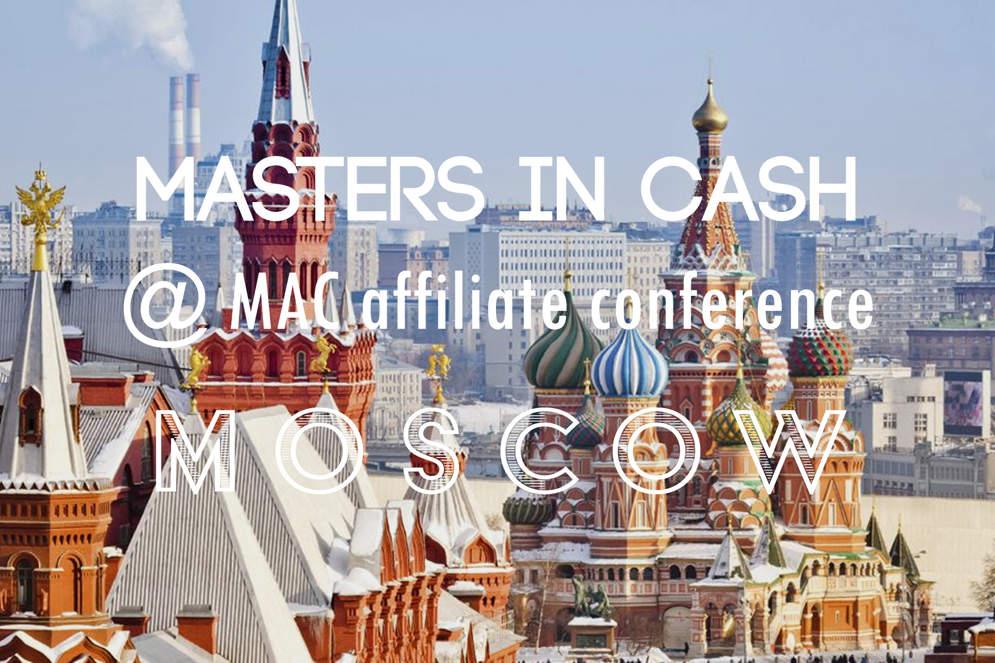 Masters in Cash MAC Moscow 2019
